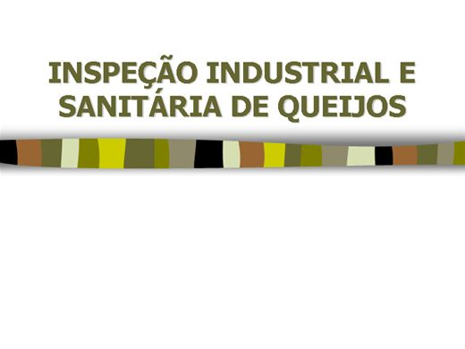 Curso Online de INSPEÇÂO INDUSTRIAL E SANITARIA DE QUEIJO