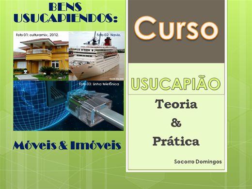 Curso Online de Usucapião: Teoria & Prática