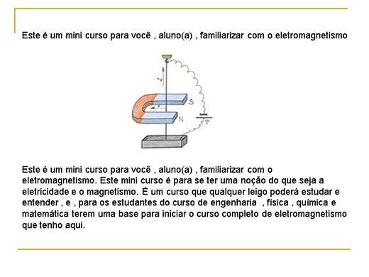 Curso Online de Primeiro estudo sobre Eletromagnetismo