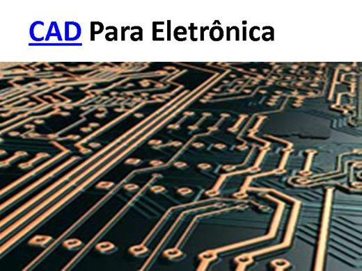 Curso Online de CAD PARA ELETRÔNICA