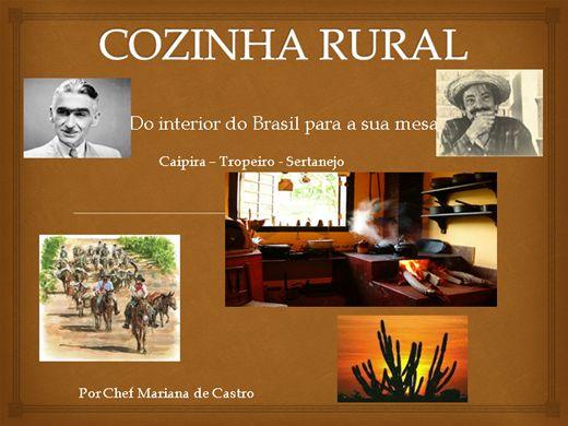 Curso Online de Cozinha Rural - Caipira, Tropeiro e Sertaneja
