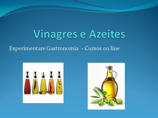 Curso Online de Curso sobre Azeites e Vinagres