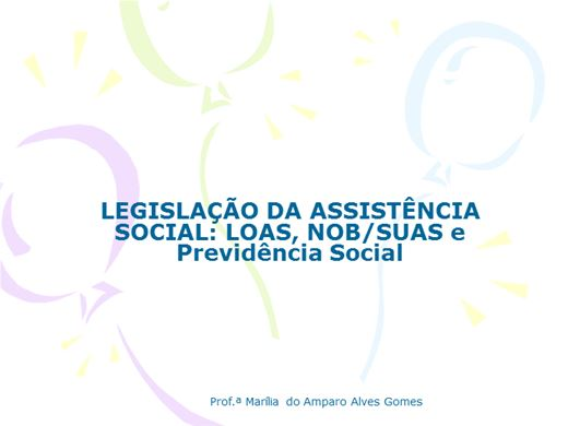 Curso Online de LEGISLAÇÃO DA ASSISTÊNCIA SOCIAL: LOAS, NOB SUAS E PREVIDÊNCIA