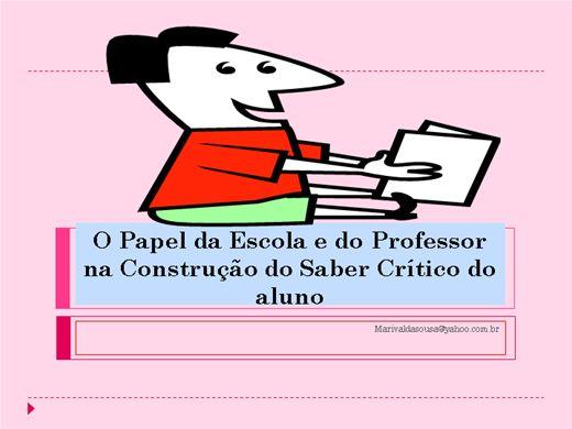 Curso Online de O Papel da Escola e do Professor na Construção do Saber Crítico do aluno