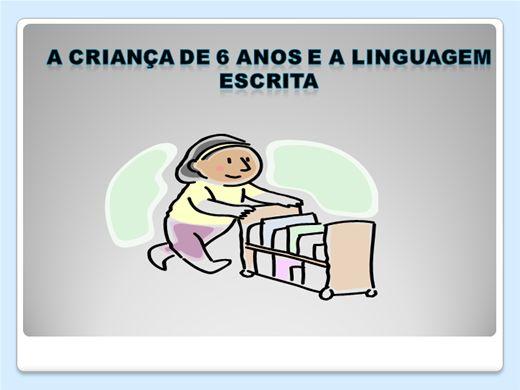 Curso Online de A criança de 6 anos e a linguagem escrita