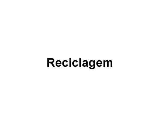 Curso Online de RECICLAGEM