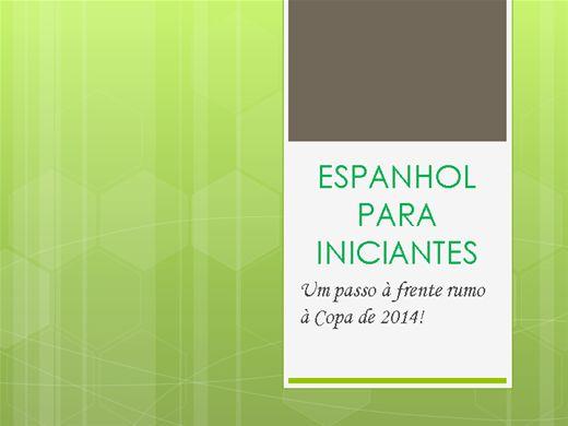 Curso Online de Espanhol para iniciantes! Módulo 1
