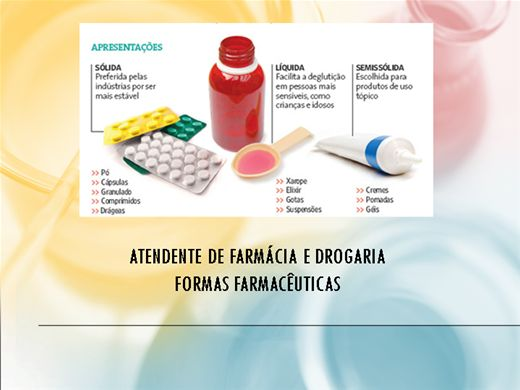 Curso Online de ATENDENTE DE FARMÁCIA E DROGARIA (FORMAS FARMACÊUTICAS)