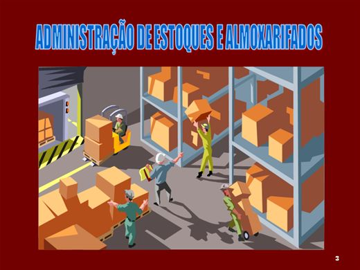 Curso Online de ADMINISTRAÇÃO DE ESTOQUE E ALMOXARIFADO