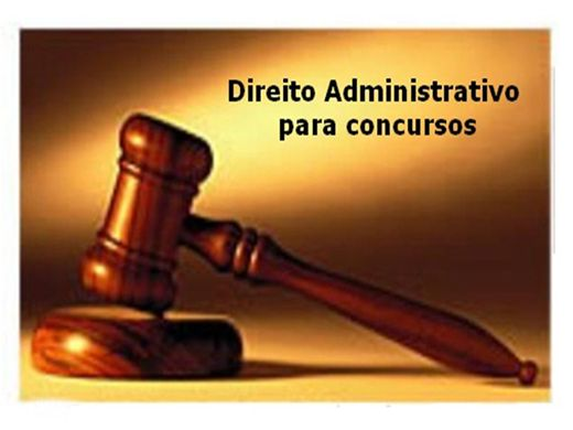 Curso Online de DIREITO ADMINISTRATIVO PARA CONCURSOS