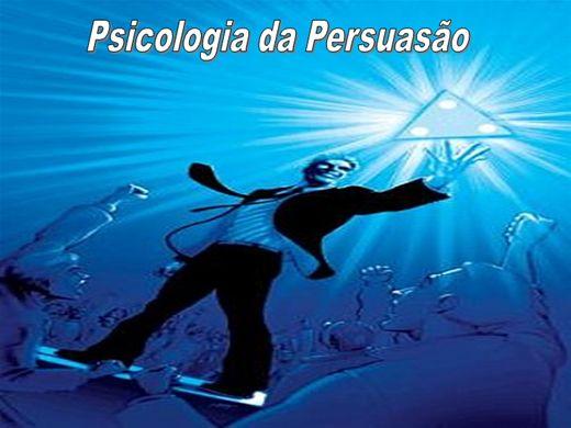 Curso Online de PSICOLOGIA DA PERSUASÃO