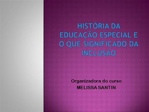 Curso Online de história da educação especial e o que significado da inclusão