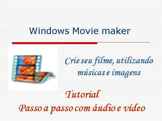 Curso Online de Windows Movie Maker - Passo a passo com áudio e vídeo