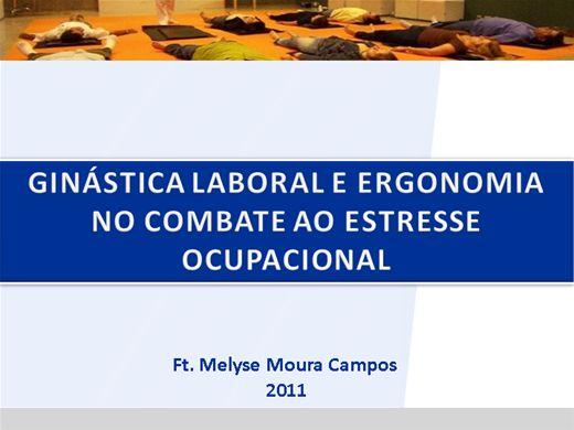 Curso Online de Ginástica laboral e ergonomia no combate ao estresse ocupacional
