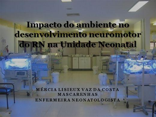 Curso Online de Impacto do ambiente no desenvolvimento neuromotor do RN na Unidade Neonatal
