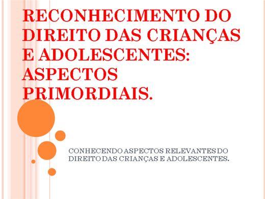 Curso Online de DIREITO DA CRIANÇA E DO ADOLESCENTE: ASPECTOS PRIMORDIAIS