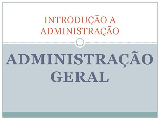 Curso Online de ADMINISTRAÇÃO: INTRODUÇÃO A ADMINISTRAÇÃO