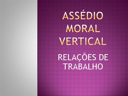 Curso Online de ASSÉDIO MORAL VERTICAL