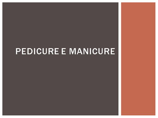 Curso Online de PEDICURE E MANICURE