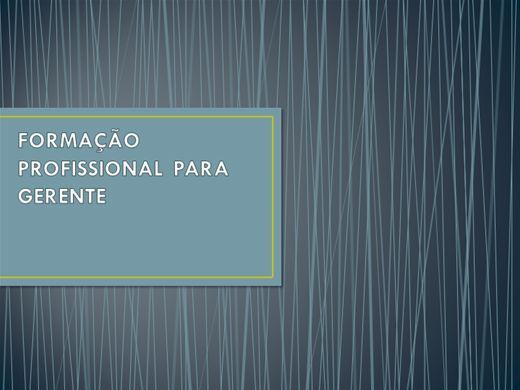 Curso Online de FORMAÇÃO PROFISSIONAL PARA GERENTES