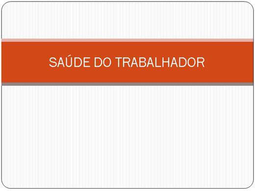 Curso Online de SAÚDE DO TRABALHADOR