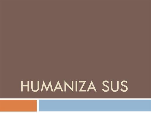 Curso Online de HUMANIZA SUS
