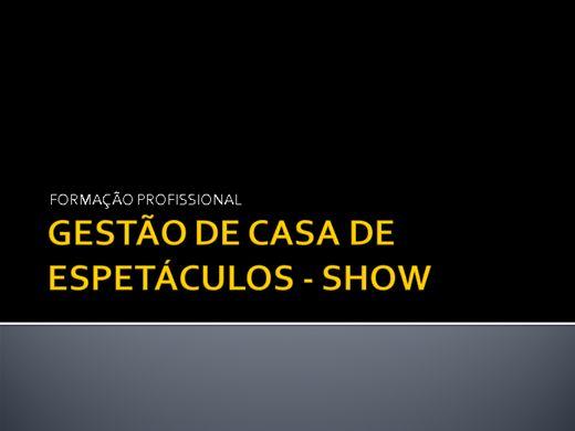 Curso Online de GESTÃO DE CASA DE SHOW