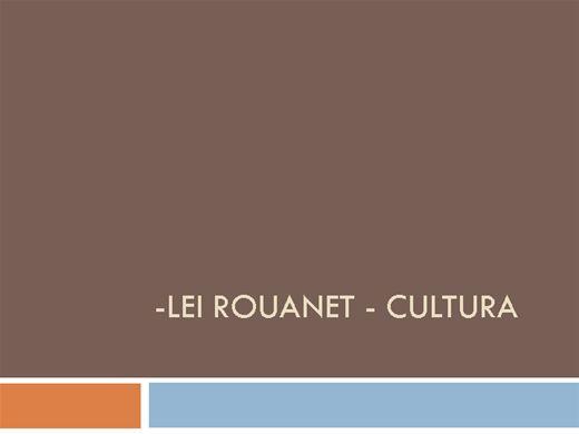 Curso Online de LEI ROUANET