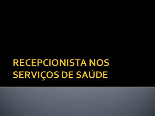 Curso Online de RECEPCIONISTA NOS SERVIÇOS DE SAÚDE