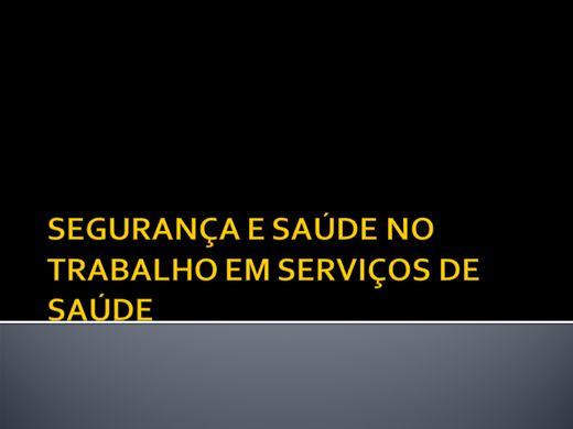 Curso Online de SEGURANÇA E SAÚDE NO TRABALHO EM SERVIÇOS DE SAÚDE