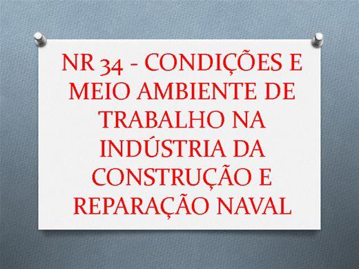 Curso Online de NR 34 - CONDIÇÕES E MEIO AMBIENTE DE TRABALHO NA INDÚSTRIA DA CONSTRUÇÃO E REPARAÇÃO NAVAL