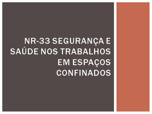 Curso Online de NR-33 SEGURANÇA E SAÚDE NOS TRABALHOS EM ESPAÇOS CONFINADOS