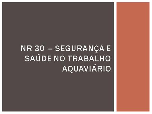 Curso Online de NR 30 - SEGURANÇA E SAÚDE NO TRABALHO AQUAVIÁRIO