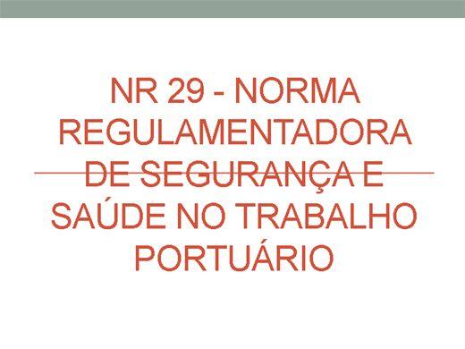 Curso Online de NR 29 - Norma Regulamentadora de Segurança e Saúde no Trabalho Portuário
