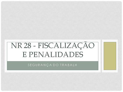Curso Online de SEGURANÇA DO TRABALHO: NR 28 FISCALIZAÇÃO E PENALIDADES