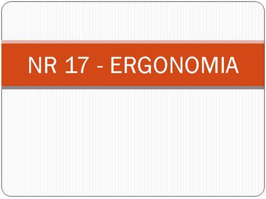 Curso Online de NR 17 ERGONOMIA