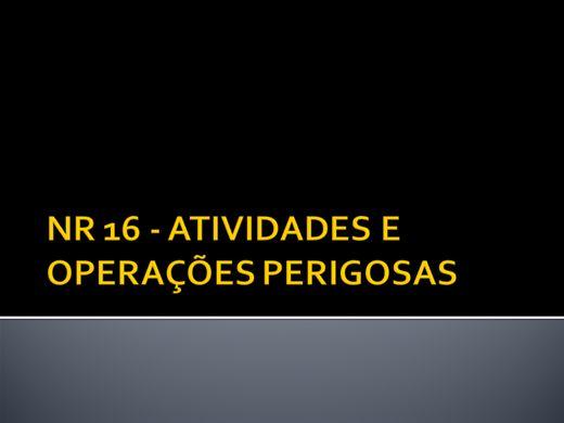 Curso Online de NR 16 - ATIVIDADES E OPERAÇÕES PERIGOSAS