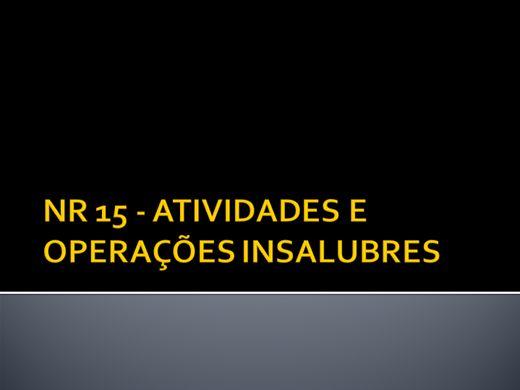 Curso Online de NR 15 - ATIVIDADES E OPERAÇÕES INSALUBRES