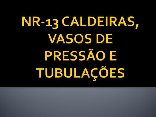 Curso Online de NR 13 CALDEIRAS, VASOS DE PRESSÃO E TUBULAÇÕES