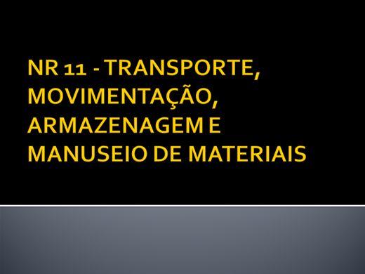 Curso Online de NR 11 - TRANSPORTE, MOVIMENTAÇÃO, ARMAZENAGEM E MANUSEIO DE MATERIAIS