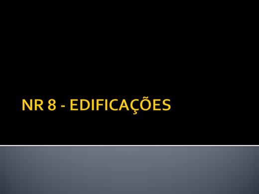 Curso Online de NR 8 - EDIFICAÇÕES