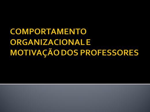 Curso Online de COMPORTAMENTO ORGANIZACIONAL E MOTIVAÇÃO DOS PROFESSORES
