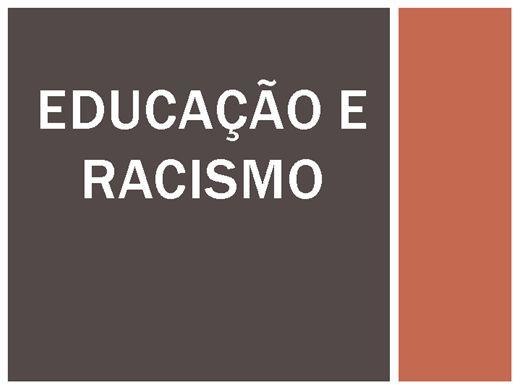 Curso Online de EDUCAÇÃO E RACISMO