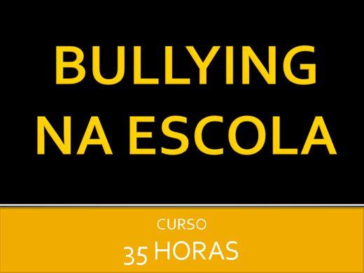 Curso Online de BULLYING NA ESCOLA