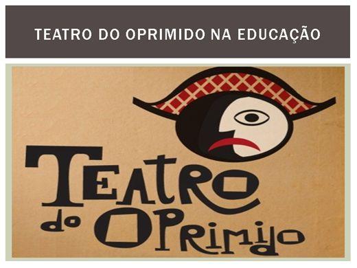 Curso Online de TEATRO DO OPRIMIDO NA EDUCAÇÃO