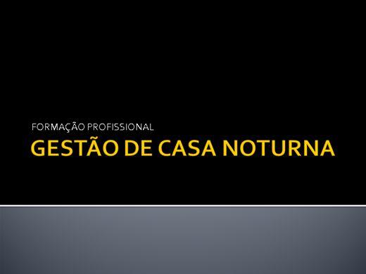 Curso Online de GESTÃO DE CASA NOTURNA