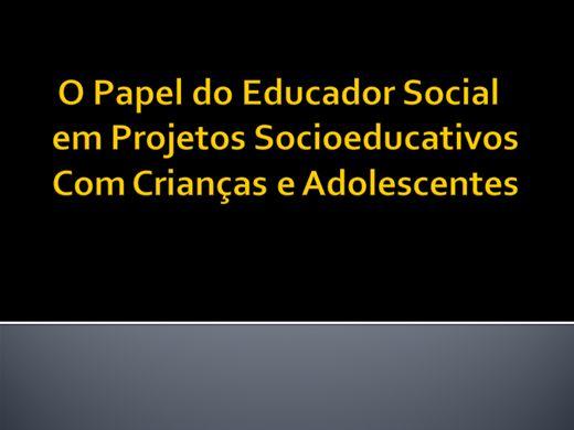 Curso Online de O Papel do Educador Social em Projetos Socioeducativos Com Crianças e Adolescentes