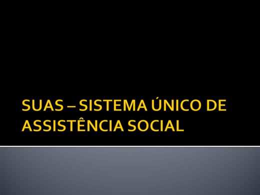 Curso Online de SUAS - SISTEMA ÚNICO DE ASSISTÊNCIA SOCIAL