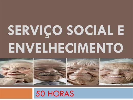 Curso Online de SERVIÇO SOCIAL E ENVELHECIMENTO