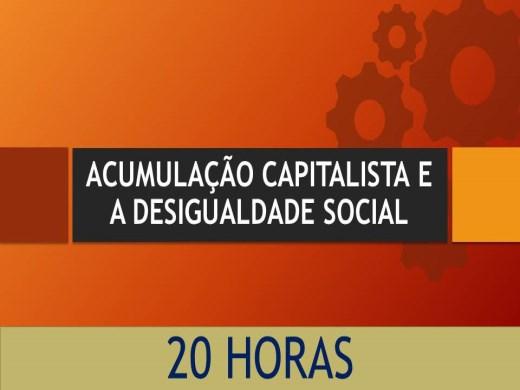 Curso Online de ACUMULAÇÃO CAPITALISTA E DESIGUALDADE SOCIAL